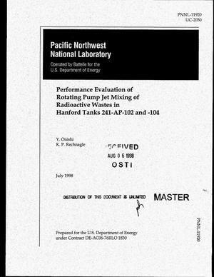 Primary view of object titled 'Performance evaluation of rotating pump jet mixing of radioactive wastes in Hanford Tanks 241-AP-102 and -104'.