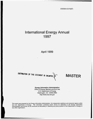 Primary view of object titled 'International energy annual 1997'.