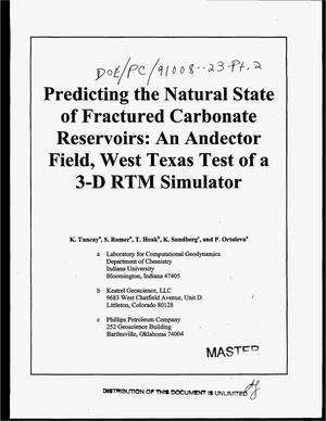 Primary view of object titled 'Predicting the natural state of fractured carbonate reservoirs: An Andector Field, West Texas test of a 3-D RTM simulator'.