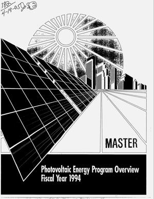Primary view of object titled 'Photovoltaic energy program overview: Fiscal year 1994'.