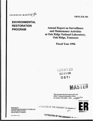 Primary view of object titled 'Annual report on surveillance and maintenance activities at Oak Ridge National Laboratory, Oak Ridge, Tennessee, fiscal year 1996'.