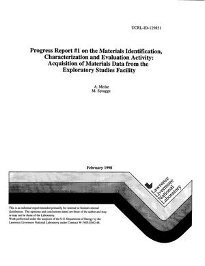 Primary view of object titled 'Progress Report {number_sign}1 on the materials identification, characterization and evaluation activity: Acquisition of materials data from the Exploratory Studies Facility'.