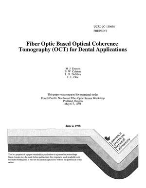 Primary view of object titled 'Fiber optic based optical coherence tomography (OCT) for dental applications'.