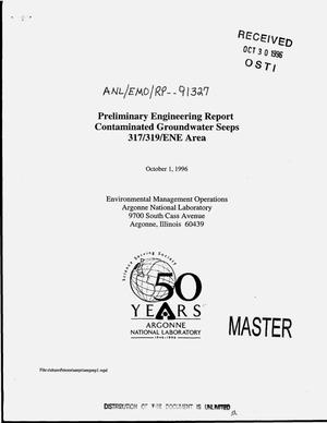 Primary view of object titled 'Preliminary Engineering Report contaminated groundwater seeps 317/319/ENE area'.