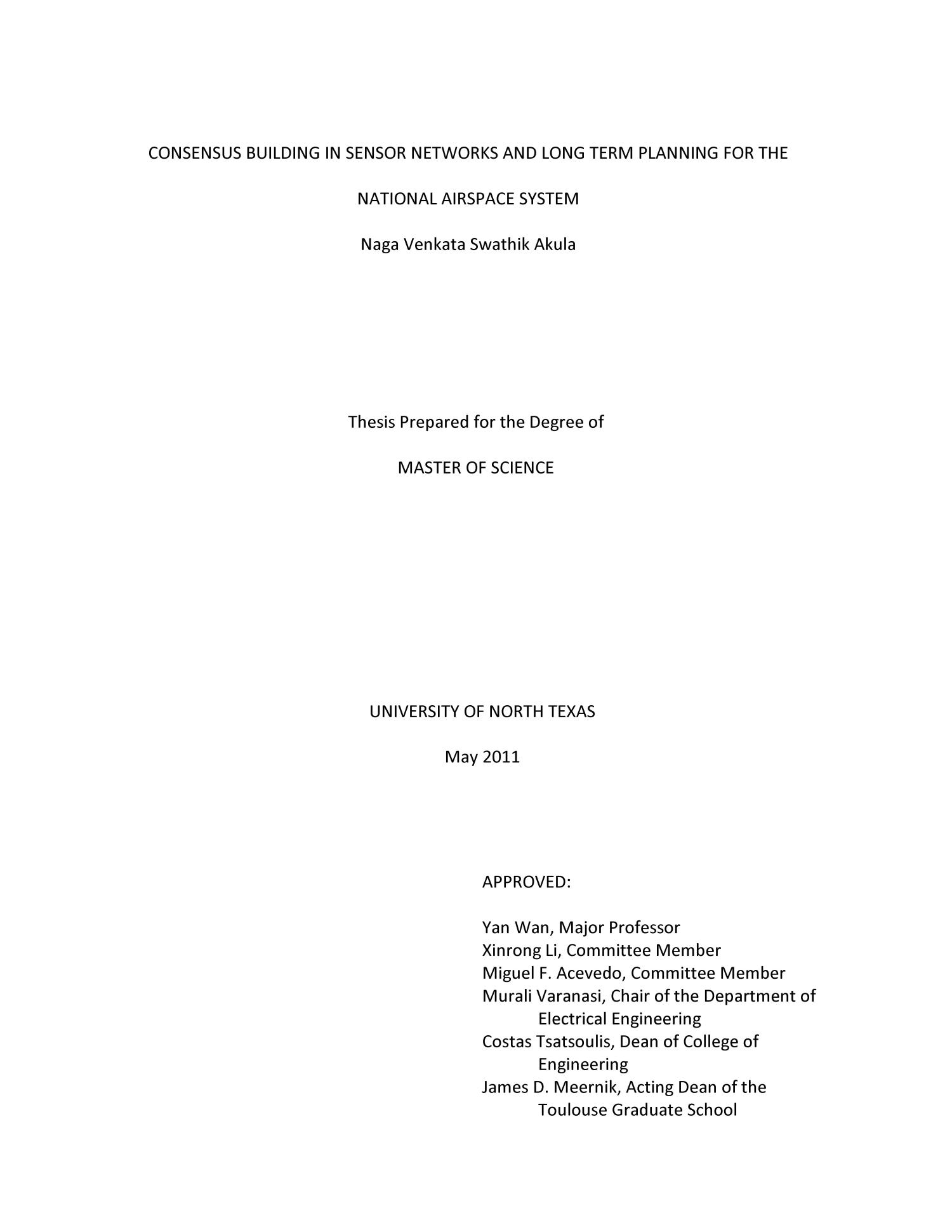 Consensus Building in Sensor Networks and Long Term Planning for the National Airspace System                                                                                                      Title Page