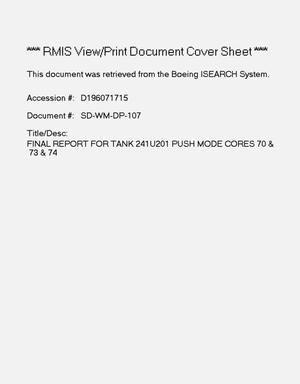 Primary view of object titled 'Final report for tank 241-U-201, push mode cores, 70, 73 and 74. Revision 1'.