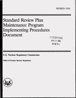 Primary view of object titled 'Standard Review Plan Maintenance Program implementing procedures document'.