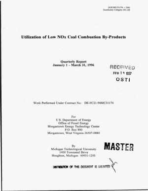 Primary view of object titled 'Utilization of low NOx coal combustion by-products. Quarterly report, January 1 - March 31, 1996'.