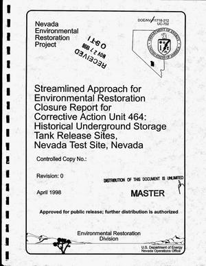 Primary view of object titled 'Streamlined approach for environmental restoration closure report for Corrective Action Unit 464: Historical underground storage tank release sites, Nevada Test Site, Nevada'.