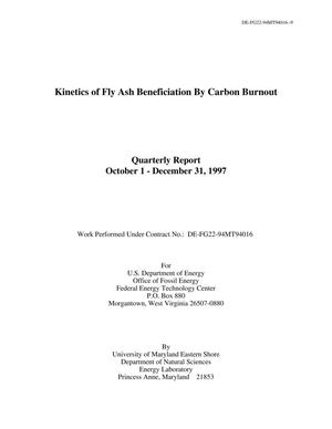 Primary view of object titled 'Kinetics of fly ash beneficiation by carbon burnout: Quarterly report, October 1-December 31, 1997'.