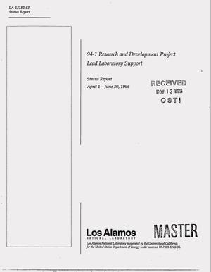 Primary view of object titled '94-1 Research and Development Project Lead Laboratory Support. Status report, April 1, 1996--June 30, 1996'.