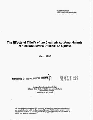 Primary view of object titled 'The effects of Title IV of the Clean Air Act amendments of 1990 on electric utilities: An update'.