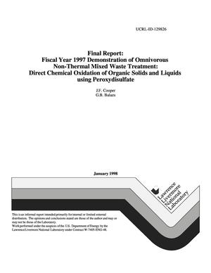 Primary view of object titled 'Final Report: Fiscal Year 1997 demonstration of omnivorous non-thermal mixed waste treatment: Direct chemical oxidation of organic solids and liquids using peroxydisulfate'.