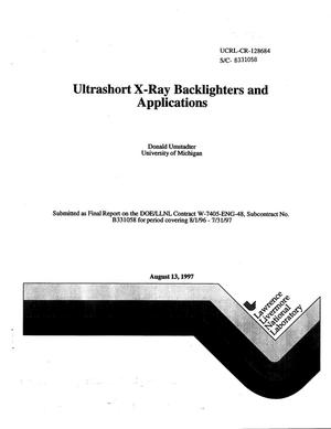 Primary view of object titled 'Ultrashort x-ray backlighters and applications'.