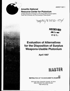 Primary view of object titled 'Evaluation of alternatives for the disposition of surplus weapons-usable plutonium'.