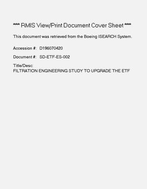 Primary view of object titled 'Filtration engineering study to upgrade the ETF'.