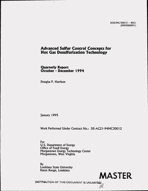 Primary view of object titled 'Advanced sulfur control concepts for hot gas desulfurization technology. Quarterly report, October--December 1994'.