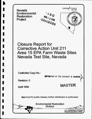 Primary view of object titled 'Closure report for Corrective Action Unit 211, Area 15 EPA Farm waste sites, Nevada Test Site, Nevada'.
