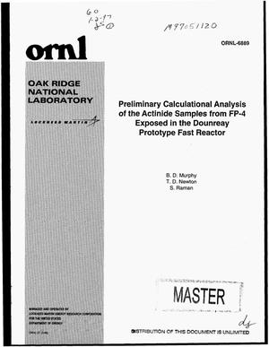 Primary view of object titled 'Preliminary calculational analysis of the actinide samples from FP-4 exposed in the Dounreay Prototype Fast Reactor'.