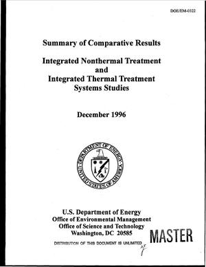 Primary view of object titled 'Summary of comparative results integrated nonthermal treatment and integrated thermal treatment systems studies'.