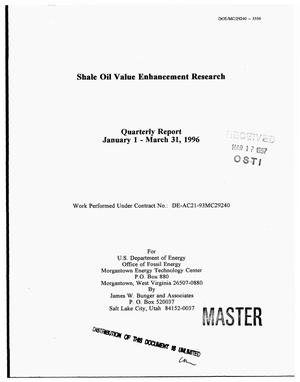 Primary view of object titled 'Shale oil value enhancement research. Quarterly report, January 1, 1996--March 31, 1996'.