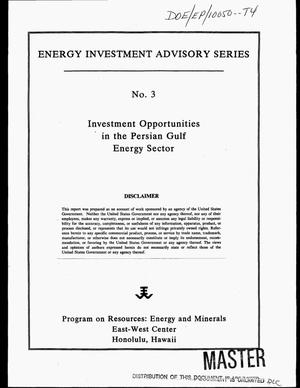 Primary view of object titled 'Energy investment advisory series No. 3: Investment opportunities in the Persian Gulf energy sector'.