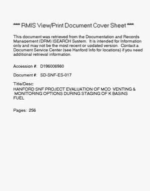 Primary view of object titled 'Hanford Spent Nuclear Fuel Project evaluation of multi-canister overpack venting and monitoring options during staging of K basins fuel'.