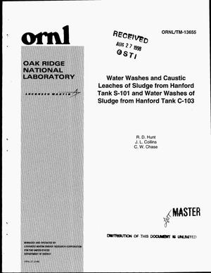 Primary view of object titled 'Water washes and caustic leaches of sludge from Hanford Tank S-101 and water washes of sludge from Hanford Tank C-103'.