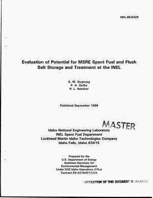 Primary view of object titled 'Evaluation of potential for MSRE spent fuel and flush salt storage and treatment at the INEL'.