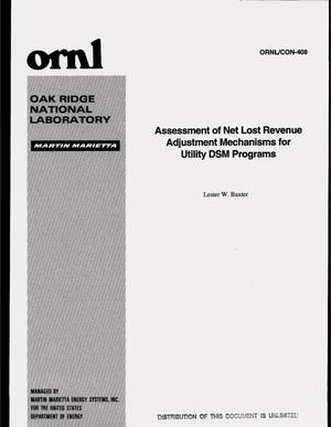 Primary view of object titled 'Assessment of net lost revenue adjustment mechanisms for utility DSM programs'.