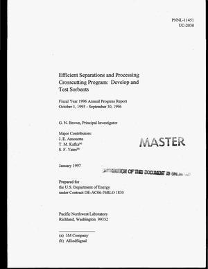Primary view of object titled 'Efficient Separations and Processing Crosscutting Program: Develop and test sorbents. Fiscal year 1996 annual progress report, October 1, 1995--September 30, 1996'.