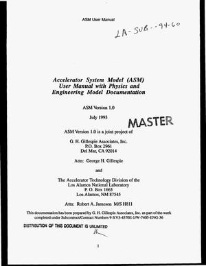 Primary view of object titled 'Accelerator System Model (ASM) user manual with physics and engineering model documentation. ASM version 1.0'.