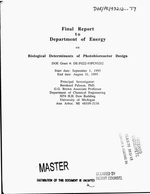 Primary view of object titled 'Biological determinants of photobioreactor design. Final report, September 1, 1993--August 31, 1995'.