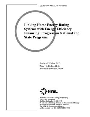 Primary view of object titled 'Linking home energy rating systems with energy efficiency financing: Progress on national and state programs'.