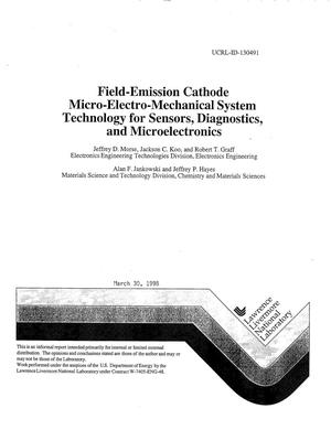 Primary view of object titled 'Field-emission cathode micro-electro-mechanical system technology for sensors, diagnostics, and microelectronics'.