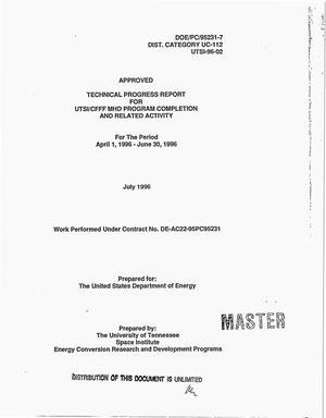 Primary view of object titled 'UTSI/CFFF MHD program completion and related activity. Technical progress report, April 1, 1996--June 30, 1996'.