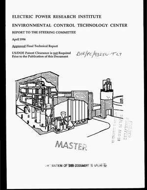 Primary view of object titled 'Electric Power Research Institute: Environmental Technology Control Center, report to the Steering committee. Final technical report'.