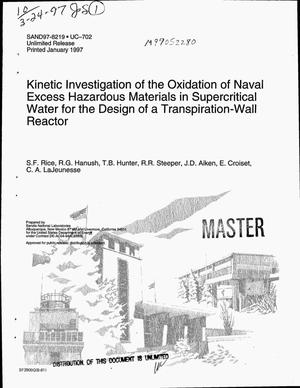 Primary view of object titled 'Kinetic investigation of the oxidation of naval excess hazardous materials in supercritical water for the design of a transpiration-wall reactor'.