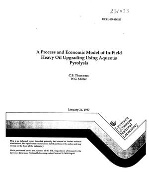Primary view of object titled 'Process and economic model of in-field heavy oil upgrading using aqueous pyrolysis'.