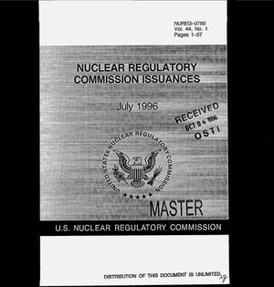 Primary view of object titled 'Nuclear Regulatory Commission issuances, July 1996: Volume 44, No. 1'.