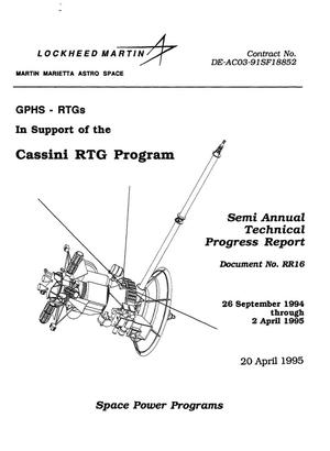Primary view of object titled 'GPHS-RTGs in support of the Cassini RTG Program. Semi annual technical progress report, September 26, 1994--April 2, 1995'.