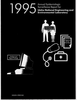 Primary view of object titled '1995 annual epidemiologic surveillance report for Idaho National Engineering and Environmental Laboratory'.