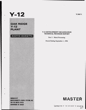 Primary view of object titled 'Y-12 development organization technical progress report: Part 3 - metal processing, period ending September 1, 1994'.