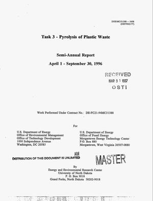 Primary view of object titled 'Task 3 - pyrolysis of plastic waste. Semi-annual report, April 1--September 30, 1996'.