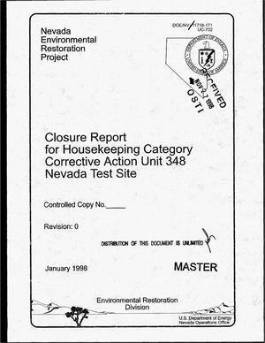 Primary view of object titled 'Closure report for housekeeping category, Corrective Action Unit 348, Nevada Test Site'.