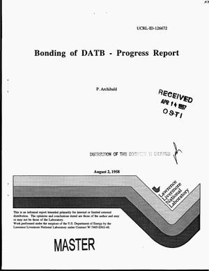 Primary view of object titled 'Progress report - bonding of DATB - progress report'.