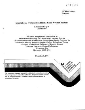 Primary view of object titled 'International workshop on plasma-based neutron sources'.