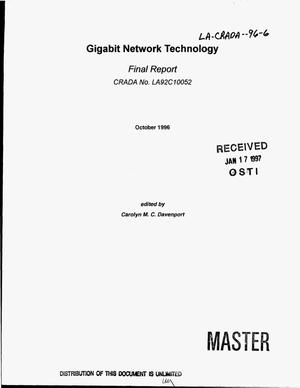 Primary view of object titled 'Gigabit network technology. Final technical report'.