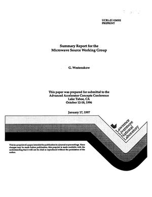 Primary view of object titled 'Summary report for the Microwave Source Working Group'.