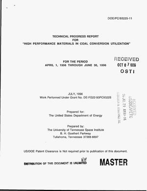 Primary view of object titled 'High performance materials in coal conversion utilization. Technical progress report, April 1, 1996--June 30, 1996'.